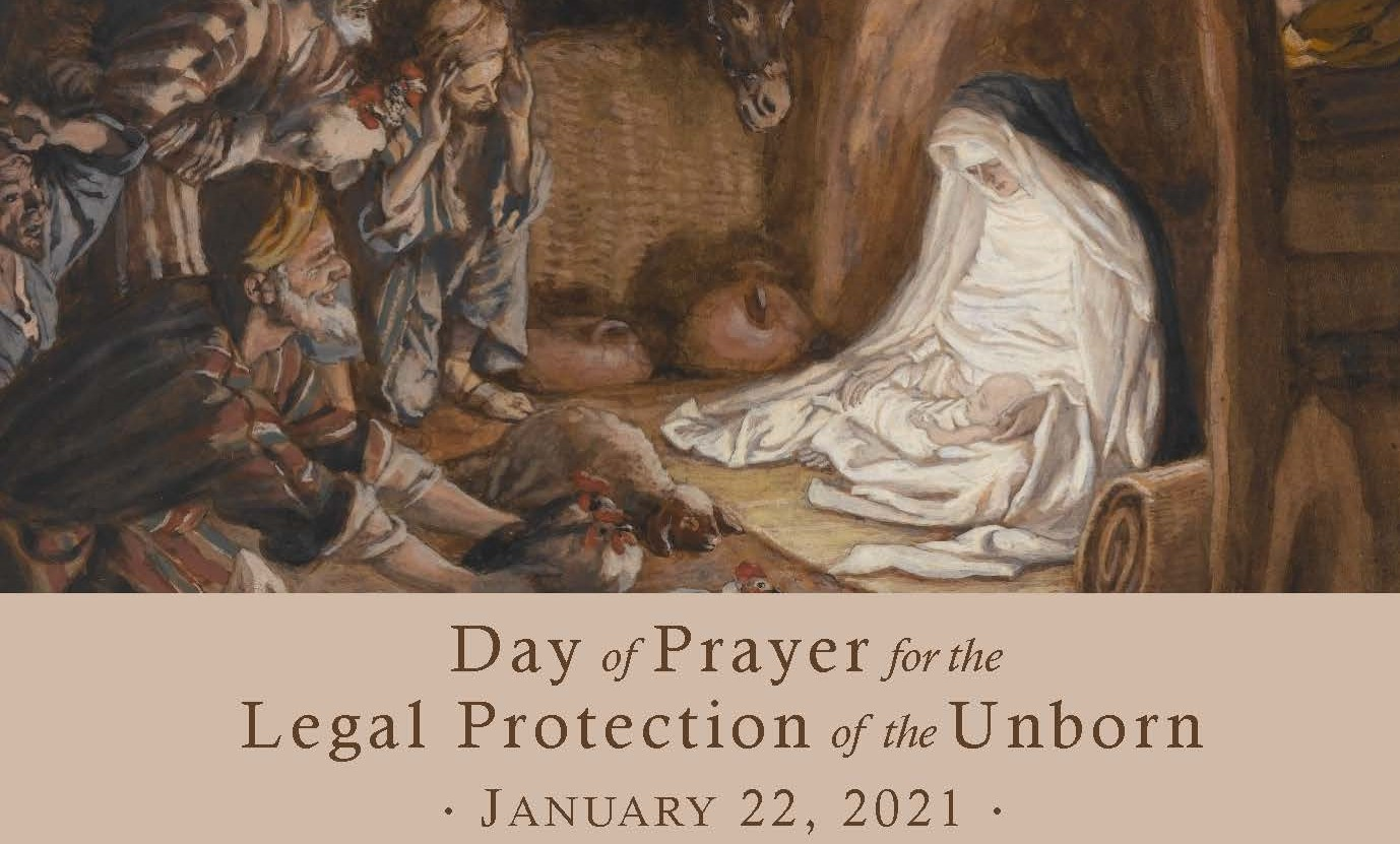 Day of Prayer for the Legal Protectionof the Unborn – January 22, 2021