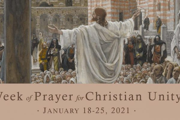 Week of Prayer for Christian Unity<br>January 18-25, 2021