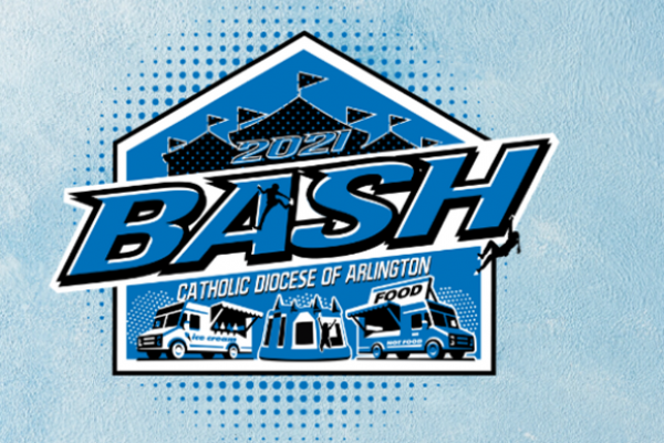 2021 Arlington Diocese BASH<br>April 24th