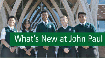 What's New at John Paul The GreatApril 2021