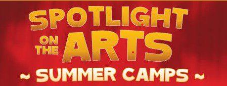 Spotlight on the Arts Summer CampsJuly 12-23